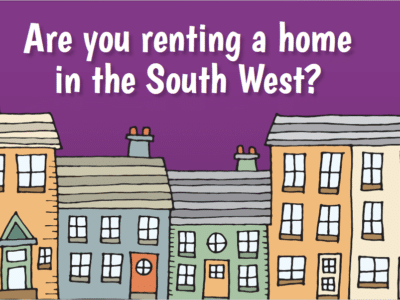 """an illustration of some houses with the message """"Are you renting a home in the South West?"""""""